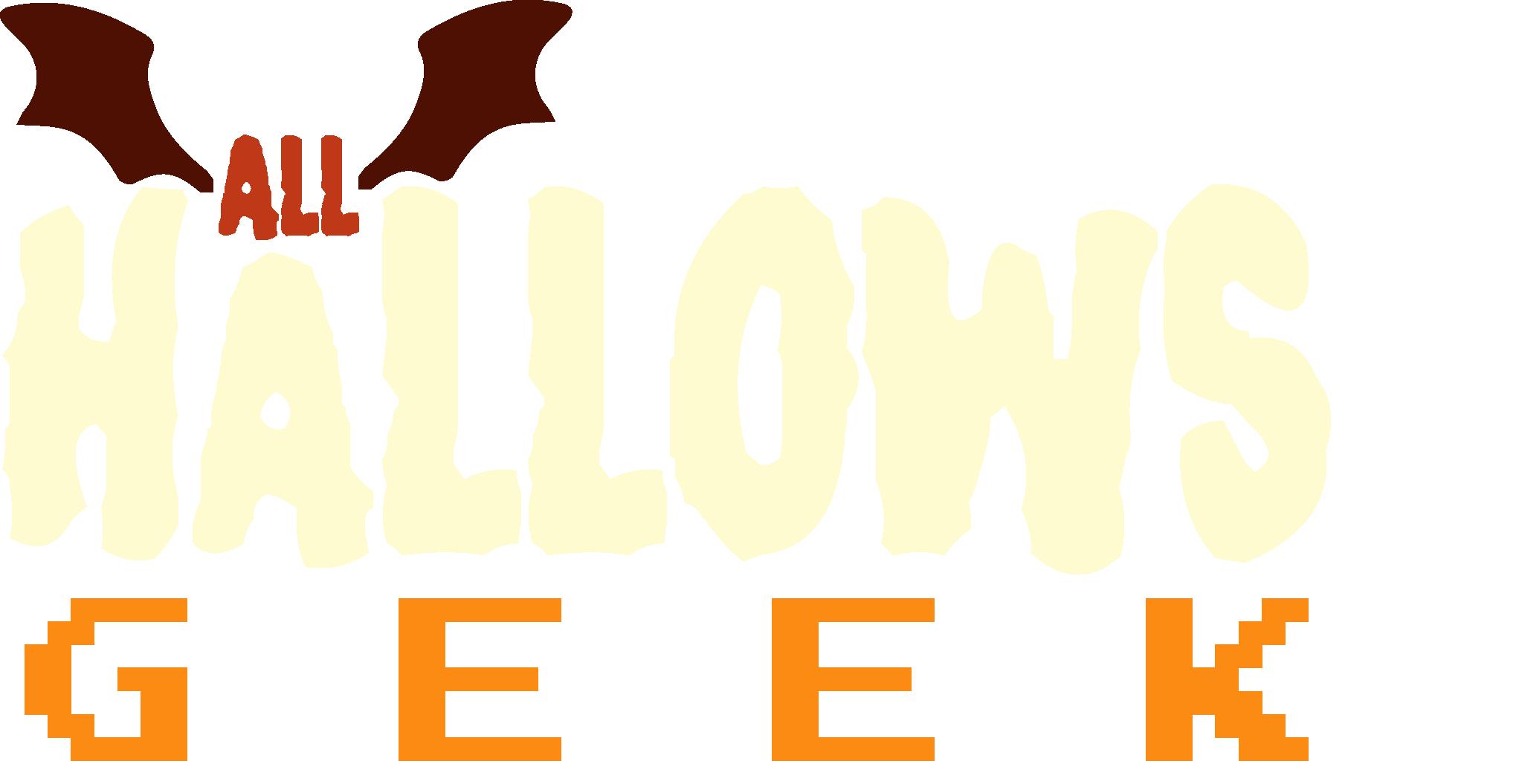 All Hallows Geek