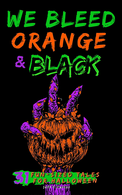 "This Halloween, Curl Up With 31 Fun-Sized Tales in ""We Bleed Orange &  Black"" 
